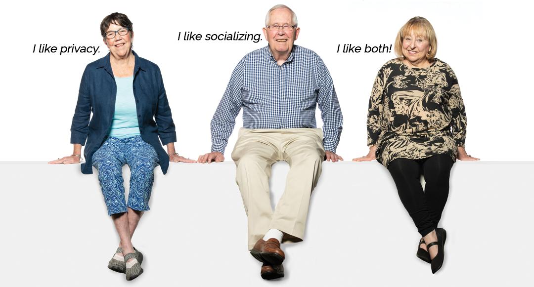 Three residents each saying I like Privacy, I like Socialization, I like Both!